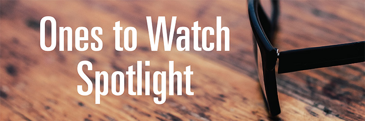 May Spotlight: 2018 Ones to Watch